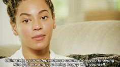 Pin for Later: 60 Signs You're Obsessed With Beyoncé And when she spit wisdom, you felt like she was speaking right into your soul.