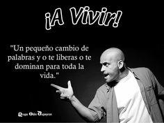 """""""¡A vivir!"""" Odin Dupeyron #Quotes"""