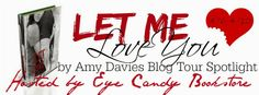 Renee Entress's Blog: [Review & Spotlight] Let Me Love You by Amy Davies...