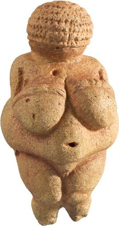 """from the collection of the Natural History Museum, Vienna  the """"Venus of Willendorf""""   c. 24,000 BCE"""