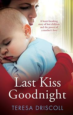 Last Kiss Goodnight: A heart-breaking story... - Kindle