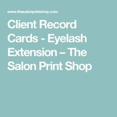 Client Record Cards - Eyelash Extension – The Salon Print Shop