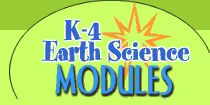 Image of the K-4 Earth Science Modules logo that links to the K-4 Earth Science Modules home page.