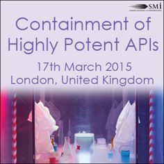 Containment of Highly Potent API's at Holiday Inn Bloomsbury, Coram Street, London, WC1N 1HT, United Kingdom On Tuesday March 17, 2015 at 8:30 am (ends Tuesday March 17, 2015 at 4:20 pm) SMi is delighted to announce that the Containment of Highly Potent API's masterclass will take place on the 17th March 2015 in London, UK. Booking: http://atnd.it/20018-1, Price Masterclass: GBP 599.00, Speakers: Justin Mason-Home, Category: Conferences