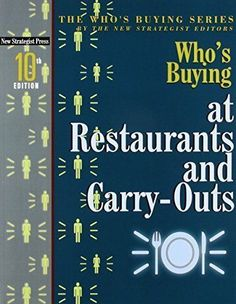 Who's Buying at Restaurants and Carry-Outs (Who's Buying Series) [Paperback] [Ja BOGO FREE