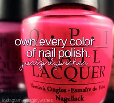own every color of nail polish. @justgirlywishes on Instagram