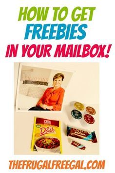 How to Get Freebies in Your Mailbox!