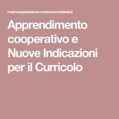Apprendimento cooperativo e Nuove Indicazioni per il Curricolo