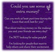 Do you want to make money, playing with makeup, working part time? Makeup Companies, Part Time, Sales People, Younique Presenter, Looking For People, Spiritual Enlightenment, Extra Money, How To Make Money, At Least