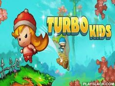 Turbo Kids  Android Game - playslack.com , This is a brand-new sorb game from Droidhen. Turbo Kids is not an accustomed criminal in which you are to simply run and jump, but a sorb competition among Turbo Kids. The content of the game is that children challenge in the ajar air. You always begin the last and your work is to outstrip everybody and show the champion phenomenon at a superb amount of levels. urgencies the left part of the screen to jump and the right part to fire with crystals…