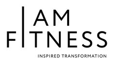 I AM FITNESS Wellness Coaching