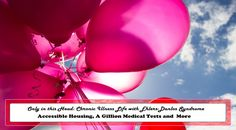 OnlyinthisHead.com | Chronic Life with EDS Update: Accessible Housing, A Gillion Medical Tests and More [Image Description: Pexels.com photography edited with website title and blog post tile in a text box. The  picture is a perspective view of pink and red balloons against a blue sky with wispy fluffs of clouds]