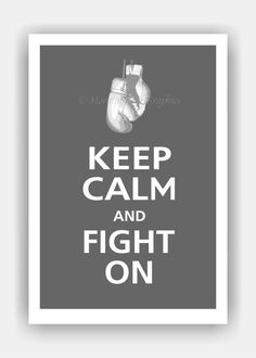 Keep Calm and FIGHT ON Print 13x19 Color featured by PosterPop