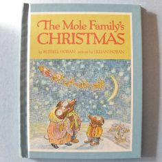 The Mole Family's Christmas Childrens Book