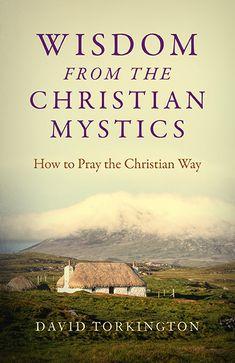 Wisdom from the Christian Mystics
