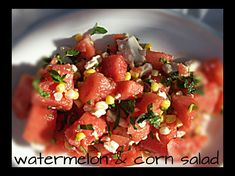 red or green?: Watermelon, Corn & Jalapeno Salad  perfect for a hot Summer day. Cooling & refreshing.  #SummerSoiree #FoodNetwork #Watermelon #salad #appetizers