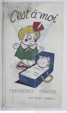 C'est à moi : premières images en tissu lavable,  collections numérisées dans Gallica, Fonds Heure Joyeuse (Paris)