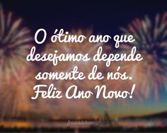 Frases de Ano Novo no Frases do Bem. Encontre dezenas de Frases de Ano Novo com imagens para copiar e compartilhar.