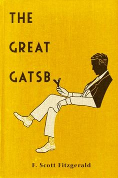 The Great Gatsby - Free! [Annotated & Illustrated] [The Great Gatsby Game] ebook by Francis Scott Fitzgerald - Rakuten Kobo Creative Book Covers, Best Book Covers, Beautiful Book Covers, Vintage Book Covers, Vintage Books, Vintage Ideas, Scott Fitzgerald, Cool Books, Book Cover Design
