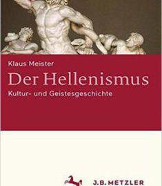 Der Hellenismus: Kultur- Und Geistesgeschichte PDF