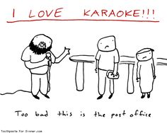 karaoke can happen anywhere if you try hard enough