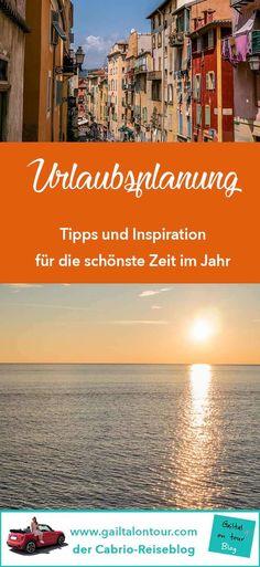 Meine Tipps für die Urlaubsplanung. #Inspiration für den #Urlaub. Wo soll die #Reise heuer hingehen?