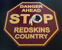 WASHINGTON REDSKINS NFL STOP SIGN   BONUS POSTER!