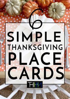 6 Easy DIY Thanksgiving Place Card Ideas!