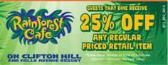 25% Off any regular priced retail item for dining guests at Rainforest Cafe at Falls Avenue Resort