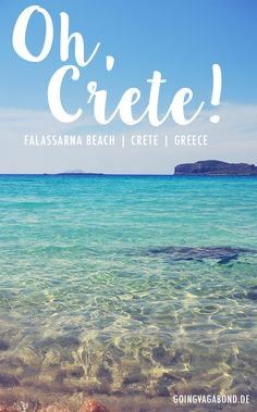 Oh, Crete! I already miss you!  This picture was taken in Falassarna Beach in Crete. Turquoise water and white sand, definitely one of the best beaches in Greece! Find more inspiration here: www.goingvagabond.de