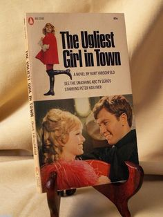 Ugliest Girl In Town by Burt Hirschfeld Popular Lib 60-2340 1968 Peter Kastner
