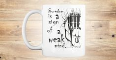 "The popular design ""Boredom is a Sign of A Weak Mind"" by artist Roger E. Anderson is now available on a mug as well as shirts and hoodies.  Enjoy!"