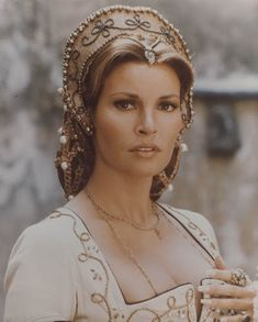 Raquel Welch in Renaissance costume.