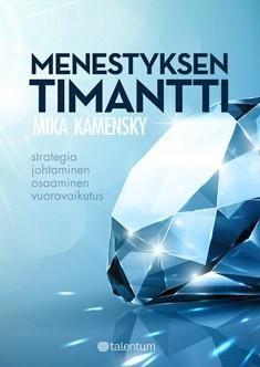 Kuvaus: Menestyksen timantin neljä pääsärmää ovat strategia, johtaminen, osaaminen ja vuorovaikutus. Ne ovat tärkeimmät menestystekijät liikeyrityksissä, mutta myös muissa organisaatioissa, urheilussa ja taiteessa niin yhteiskunnan kuin yksilön tasolla. Kirja täydentää Kamenskyn aikaisempia Strateginen johtaminen : menestyksen timantti -teoksia.