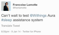 """Francoise Lamotte (twitter.com/franlamotte) tweeted: """" Can't wait to test Withings Aura #sleep assistance system """" Leanr more: http://www.withings.com/en/aura"""
