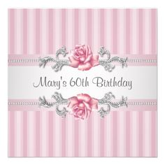 Custom Pink Rose Womans Birthday Party Personalized Announcements created by InvitationCentral. This invitation design is available on many paper types and is completely custom printed. 60th Birthday Party Invitations, Wedding Anniversary Invitations, Pink Wedding Invitations, 80th Birthday, 25th Anniversary, Invites, Anniversary Ideas, Birthday Cakes, Birthday Ideas