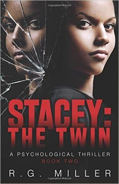 ~~Spotlight Author~~ Stacey:The Twin (Book 2) (Volume 2): R.G. Miller: 9781532755231: Amazon.com: Books
