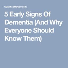 5 Early Signs of Dementia - HealthyWay Health And Nutrition, Health Tips, Health Fitness, Signs Of Dementia, Brain Health, Alzheimers, How To Stay Healthy, Mood, Articles