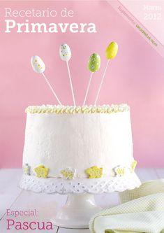 Recetario de primavera de Unodedos. Marzo 2012  Recopilatorio de recetas del blog Uno de Dos con recetas nuevas especiales para Pascua. No te lo pierdas, esperamos que lo disfrutes.
