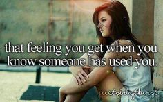 "sayings for ""feeling used by people you love - Yahoo Image Search Results"
