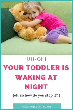 Is Your Toddler Waking At Night? Do You Know That You Want To Stop Night Wakings, But Not Sure How? Here Are Some Tips To Help Your Toddler Stop Waking At Night! Click Here To Learn More! Or, Repin For Later!