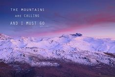 Title  The Mountains Are Calling And I Must Go John Muir   Artist  Guido Montanes Castillo   Medium  Photograph