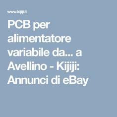 e37c6491e3 PCB per alimentatore variabile da... a Avellino - Kijiji: Annunci di eBay