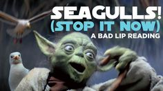 SEAGULLS! (Stop It Now), An Extended Lyric Video for Bad Lip Reading's Empire Strikes Back Parody