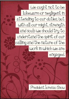 Relief Society handouts and lesson helps. Lorenzo Snow Chapter 15: Faithful, Energetic Service in the Kingdom of God — Latter-Day Villagers