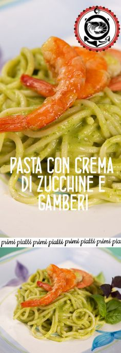 Pasta con crema di zucchine e gamberi Food Design, Gnocchi, Diet Tips, Fish Recipes, Delish, Food And Drink, Cooking Recipes, Meat, Chicken