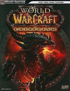World of Warcraft Cataclysm by BradyGames Staff (2010, Paperback) gaming pc mac  744012414 | eBay