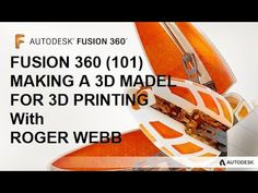 448 Fusion 360 (101) making a 3D model for 3D printing in simple languag...