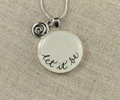 Let It Be  Quote NecklaceThe Beatles Inspired by BlissInArt, $26.00