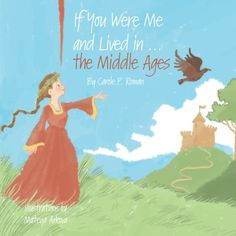 If You Were Me and Lived in...the Middle Ages (Volume 6) ... https://www.amazon.com/dp/1533673241/ref=cm_sw_r_pi_dp_x_DSkcybWARG25W